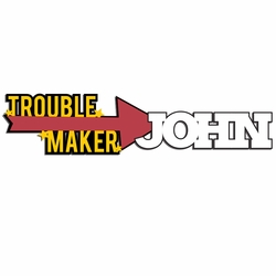 Trouble Maker: Custom Trouble Maker Découpé au laser